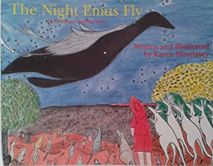 The Night Emus Fly: Karen Morrissey