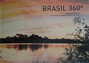 Brasil 360: Lacerda, Luiz Claudio; Randolph, Rogerio Photographers