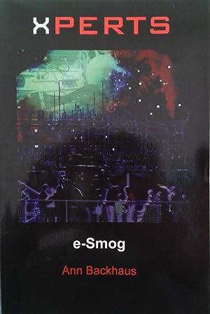 Xperts: E-smog: Backhaus, Ann