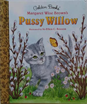 Golden Books Pussy Willow: Margaret Wise Brown