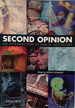 Second Opinion : An Introduction to Health: Germov, John