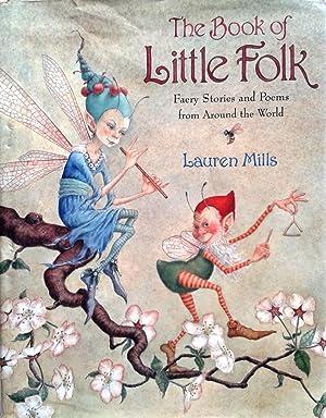 The Book of Little Folk : Faery: Mills, Lauren A.