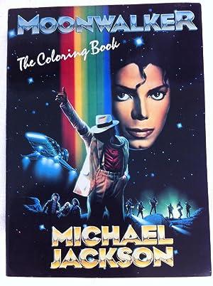 MOONWALKER The Coloring Book: Michael Jackson