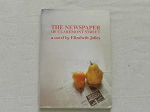 The Newspaper of Claremont Street : A Novel: Jolley, Elizabeth