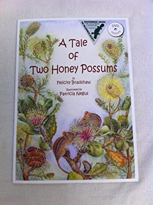 A Tale of Two Honey Possums: Bradshaw, Felicity