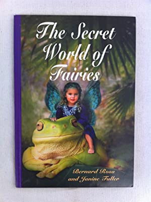 The Secret World of Fairies: Bernard Rosa, Janine