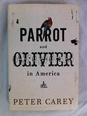 Parrot and Olivier in America: Carey, Peter