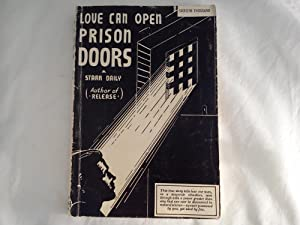 Love Can Open Prison Doors: Starr Daily