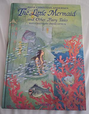 The little mermaid and other fairy tales: Hans Christian Andersen,