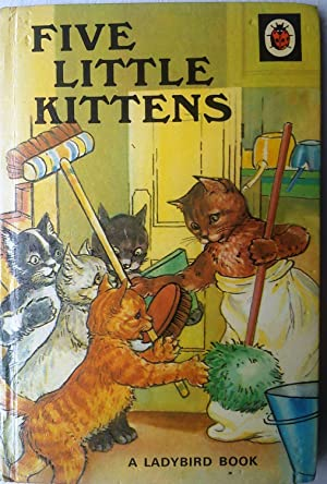 Five Little Kittens: Ladybird Series