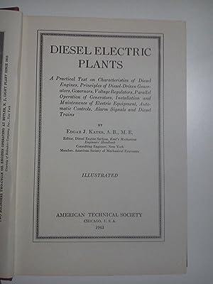Diesel Electric Plants: Edgar J. Kates, A.B., M.E.