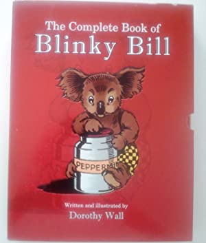 The Complete Book of Blinky Bill: Wall, Dorothy