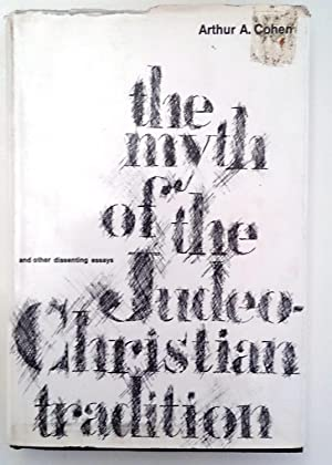 The Myth of the Judeo-Christian Tradition: Aurther A. Cohen