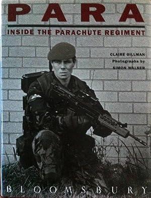 Para : Inside the Parachute Regiment: Gillman, Claire