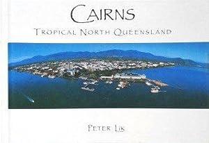Cairns Tropical North Queensland: Lik, Peter