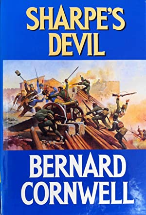 Sharpe's Devil : Richard Sharpe and the Emperor, 1820-1821: Cornwell, Bernard