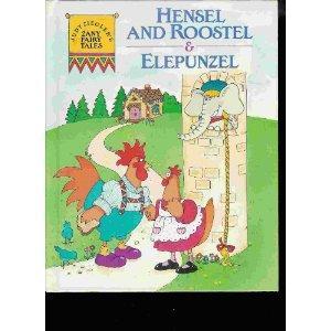 Judy Ziegler's Zany Fairytales : Hensel and: Ziegler, Judy
