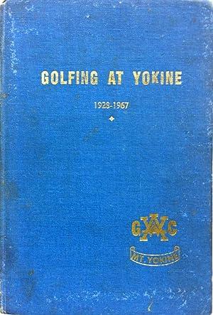 GOLFING AT YOKINE, 1920-1967: R.E. Davidson