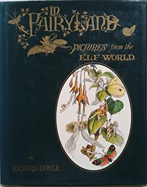 In Fairyland : A Series of Pictures: Doyle, Richard