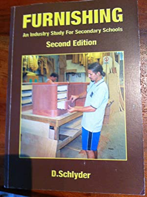 Furnishing : An Industry Study for Secondary Schools Second Edition: Schlyder, Derek A.