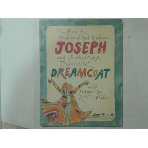 Joseph and the Amazing Technicolor Dreamcoat: Rice, Tim;Webber, Andrew