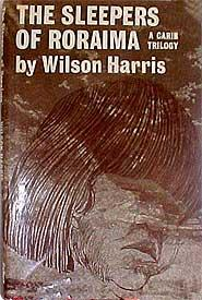 The Sleepers of Roraima A Carib Trilogy: Harris, Wilson