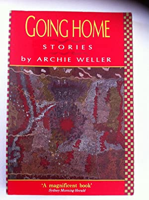 Going Home: Stories: Weller, Archie