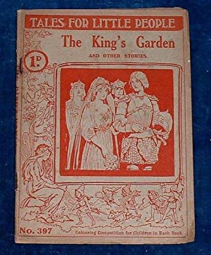THE KING'S GARDEN and other Stories -: Edited by Lady