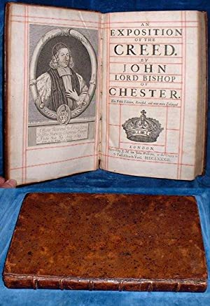AN EXPOSITION OF THE CREED. By John Lord Bishop of Chester. The Fifth Edition, Revised, and now m...