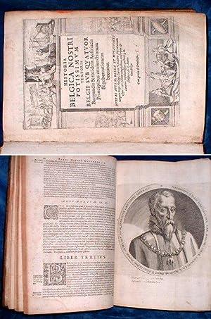 HISTORIA BELGICA Nostri Potissimum Temporis Belgii sub: Meteren,Emanuel van (1535-1612)