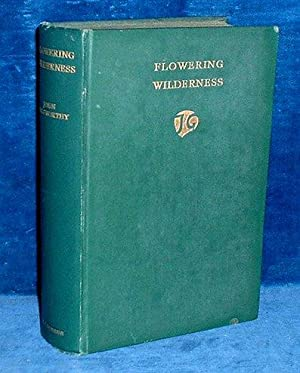 FLOWERING WILDERNESS Sequel to 'Maid in Waiting': Galsworthy,John