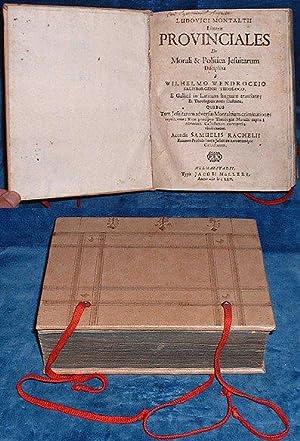 LITTERAE PROVINCIALES De Morali & Politica Jesuitarum: Montaltus,Ludovicus [pseudonym of