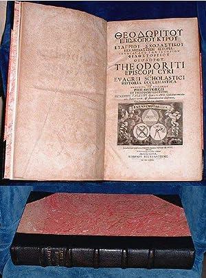 HISTORIA ECCLESIASTICA [Title also in Greek] item: Theodoret, Bishop of