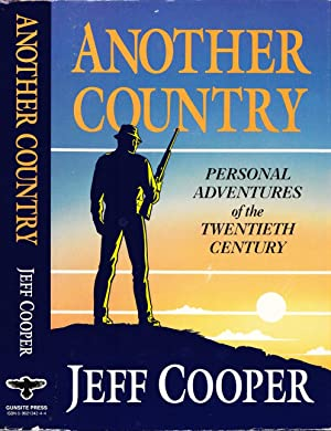 Another Country: Personal Adventures of the Twentieth Century.
