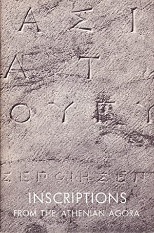 Inscriptions from the Athenian Agora.