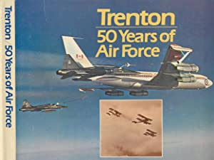 Trenton. 50 Years of Air Force.: Johnson, Major E. A.