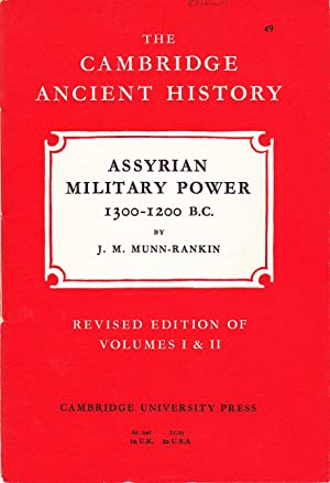 The Cambridge Ancient History: Assyrian Military Power, 1300 - 1200 B.C.