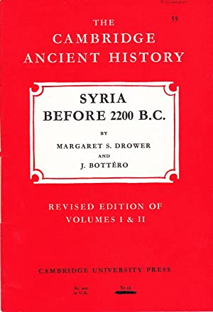 The Cambridge Ancient History: Syria Before 2200 B.C.