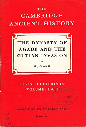 The Cambridge Ancient History: The Dynasty of Agade and the Gutian Invasion.