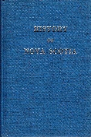 History of Nova Scotia; Volume II.: Haliburton, Thomas.
