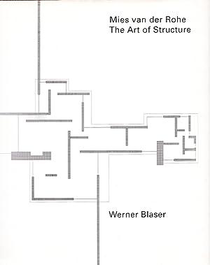 Mies Van Der Rohe: The Art of: Blaser, Werner; Mies