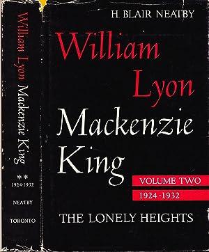 William Lyon Mackenzie King. Volume II: The: Neatby, H. Blair.