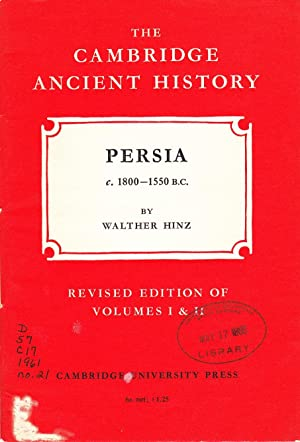 The Cambridge Ancient History: Persia C. 1800 - 1550 B.C.