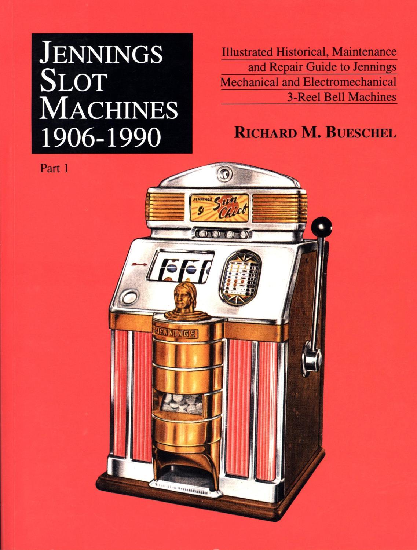 jennings slot machines 1906 1990 illustrated historical rh abebooks com jennings slot machine repair manual slot machine repair guide