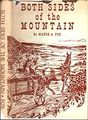 Both Sides of the Mountain: Maude A. Fox