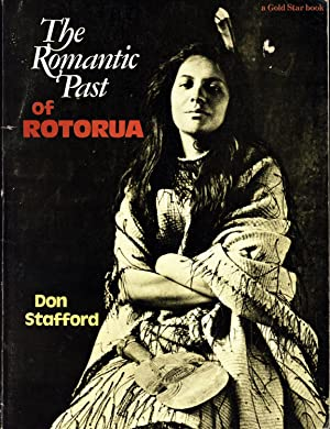 The Romantic Past of Rotorua: Don Stafford