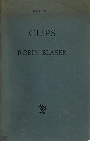 Writing 17: Cups: Blaser, Robin