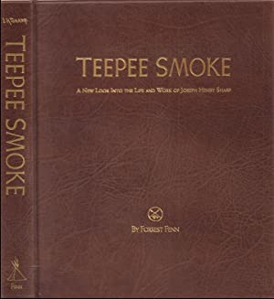 Teepee Smoke - a New Look Into: Fenn, Forrest