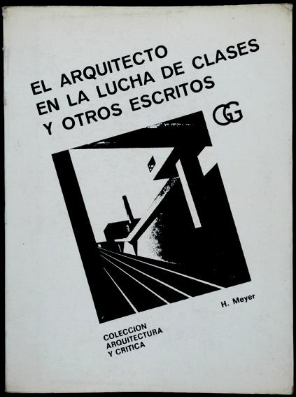 El arquitecto en la lucha de clases y otros escritos for Josep quetglas