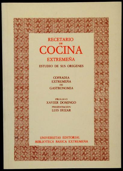 Recetario De Cocina.Recetario De Cocina Extremeña De Irízar Luis Badajoz Universitas